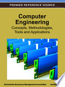 Computer Engineering  Concepts  Methodologies  Tools and Applications