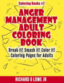 Anger Management Adult Coloring Book Book PDF