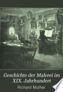 Geschichte der Malerei im XIX. Jahrhundert