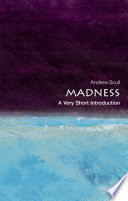 Madness  A Very Short Introduction
