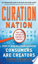 Curation Nation  How to Win in a World Where Consumers are Creators