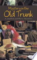 Mystery In The Old Trunk