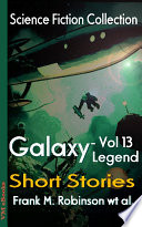 Galaxy Legend Short Stories Vol 13