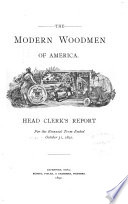 Head Clerk s Report  the Modern Woodmen of America  for the Biennial Term