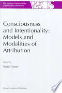 Consciousness and Intentionality: Models and Modalities of Attribution Active Fields In Philosophy For The Past