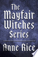 The Mayfair Witches Series 3 Book Bundle