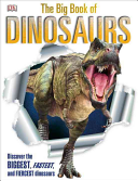 The Big Book Of Dinosaurs : characteristics and habits of various species of dinosaur....