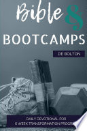 Bible And Bootcamp Devotional