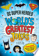 Dc Super Heroes World S Greatest Jokes