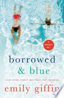Borrowed & Blue