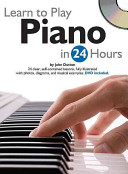 Learn to Play Piano in 24 Hours