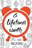 A Lifetime's Worth