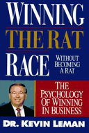 Winning the Rat Race Without Becoming a Rat