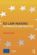Eu Law Making In Principle And Practice