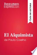 El Alquimista de Paulo Coelho  Gu  a de lectura