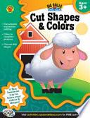Cut Shapes   Colors Workbook  Grades Preschool   K
