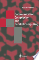 Communication Complexity and Parallel Computing