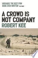 A Crowd Is Not Company