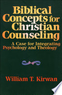 Biblical Concepts For Christian Counseling