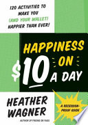 Happiness on  10 a Day