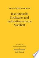 Institutionelle Strukturen und makroökonomische Stabilität