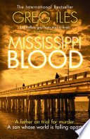 Mississippi Blood  Penn Cage  Book 6