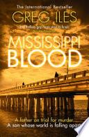 Mississippi Blood  Penn Cage  Book 6
