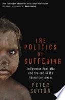 Ebook The Politics of Suffering Epub Peter Sutton Apps Read Mobile