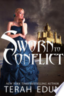 Sworn To Conflict: Courtlight #3 : throne of glass! the 3rd novel in...