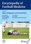 Encyclopedia of Football Medicine: Volume 2: Injury Diagnosis and Treatment