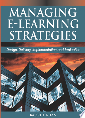 Managing E-learning: Design, Delivery, Implementation, and Evaluation - ISBN:9781591406341
