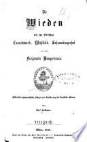 """""""Die"""" Wieden mit den Edelsitzen Conradswerd, Mühlfeld, Schaumburgerhof und dem Freigrunde Hungerbrunn"""