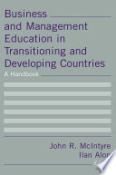 Business And Management Education In Transitioning And Developing Countries A Handbook