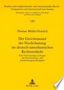 Der Gerichtsstand der Niederlassung im deutsch-amerikanischen Rechtsverkehr