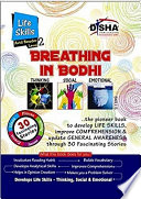 Breathing in Bodhi - the General Awareness/ Comprehension book - Life Skills/ Level 2 for the avid readers