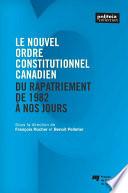 Le nouvel ordre constitutionnel canadien