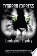 Ideological Bigotry
