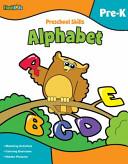 Preschool Skills Alphabet Pre K book
