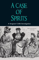 A Case of Spirits Underbelly Of Victorian London The