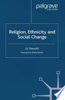 Religion  Ethnicity and Social Change
