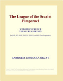 The League of the Scarlet Pimpernel  Webster s French Thesaurus Edition