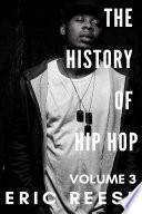 The History Of Hip Hop : brilliance of sound and dance presented...
