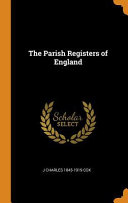 The Parish Registers of England Culturally Important And Is Part Of The Knowledge