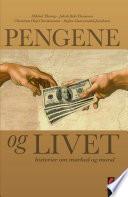 Pengene og livet