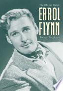Errol Flynn : in films like the adventures of robin...