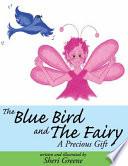 The Blue Bird and The Fairy