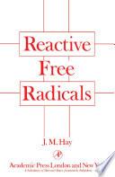 Reactive Free Radicals