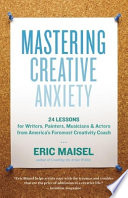 Mastering Creative Anxiety