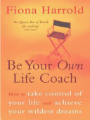Be Your Own Life Coach