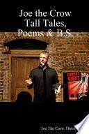 Joe the Crow Tall Tales  Poems   B S